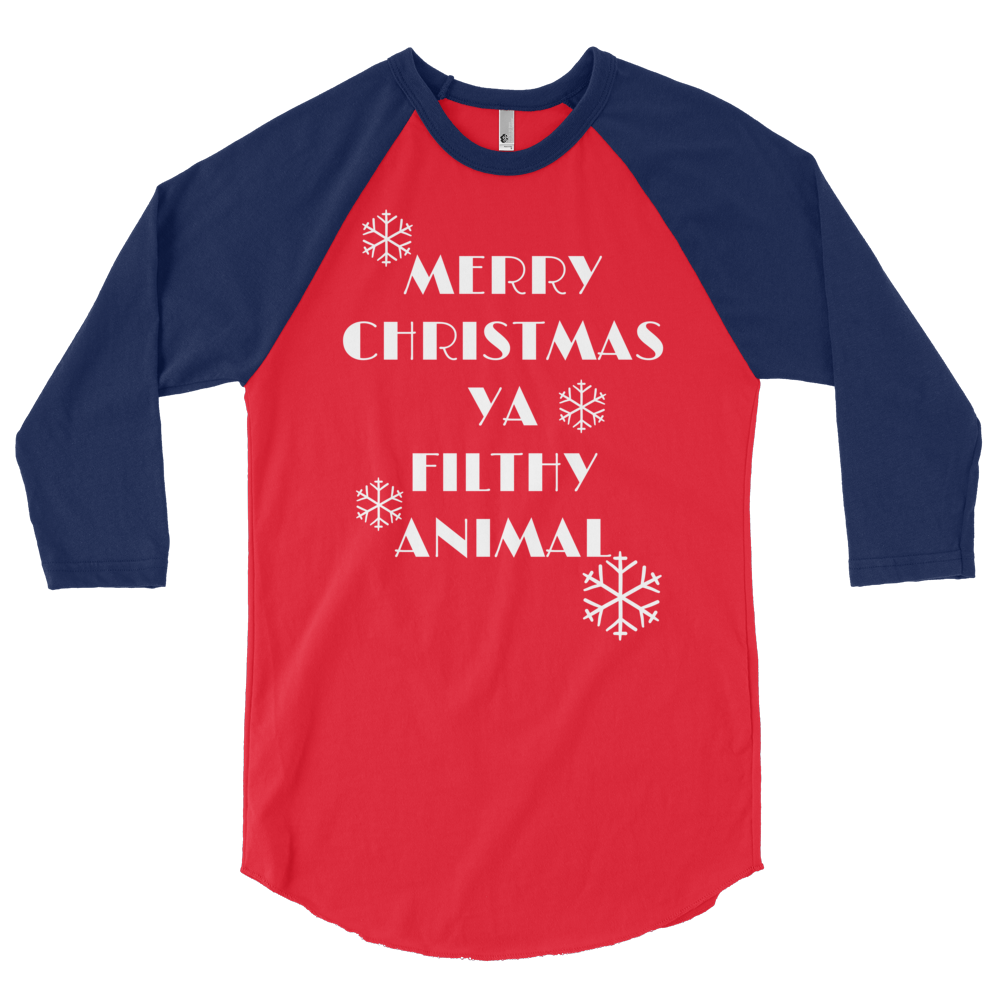 f2c84936 Merry Christmas Ya Filthy Animal Raglan | Custom Apparel | Blue ...